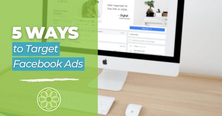 5 Ways to Target Facebook Ads