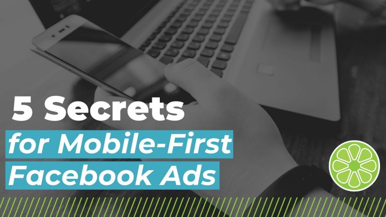 featured image for blog titled 5 Secrets for Mobile-First Facebook Ads