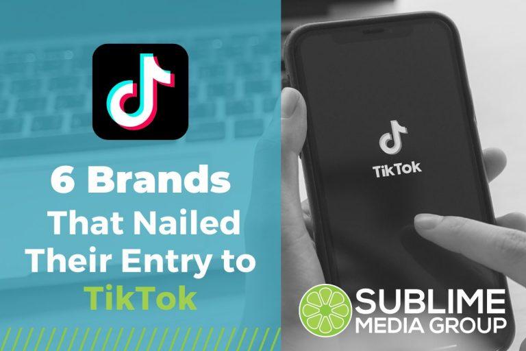 6 Brands That Nailed Their Entry to TikTok